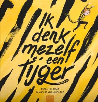 Ik+denk+mezelf+een+tijger