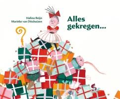 Alles gekregen... auteur: Halina Reijn