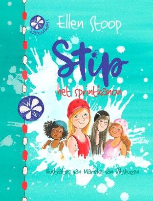 Stip het sprintkanon, deel 1 uit de serie De Watervlinders, geschreven door Ellen Stoop. Verscheen bij uitg. Holland najaar 2017
